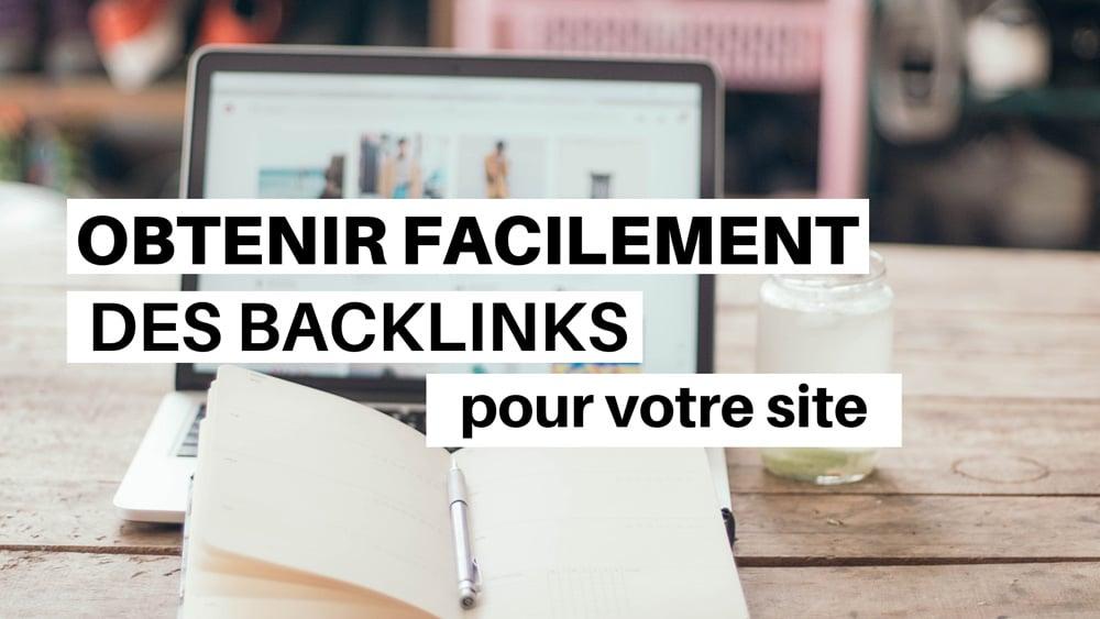 Obtenir des Backlinks pour son Site
