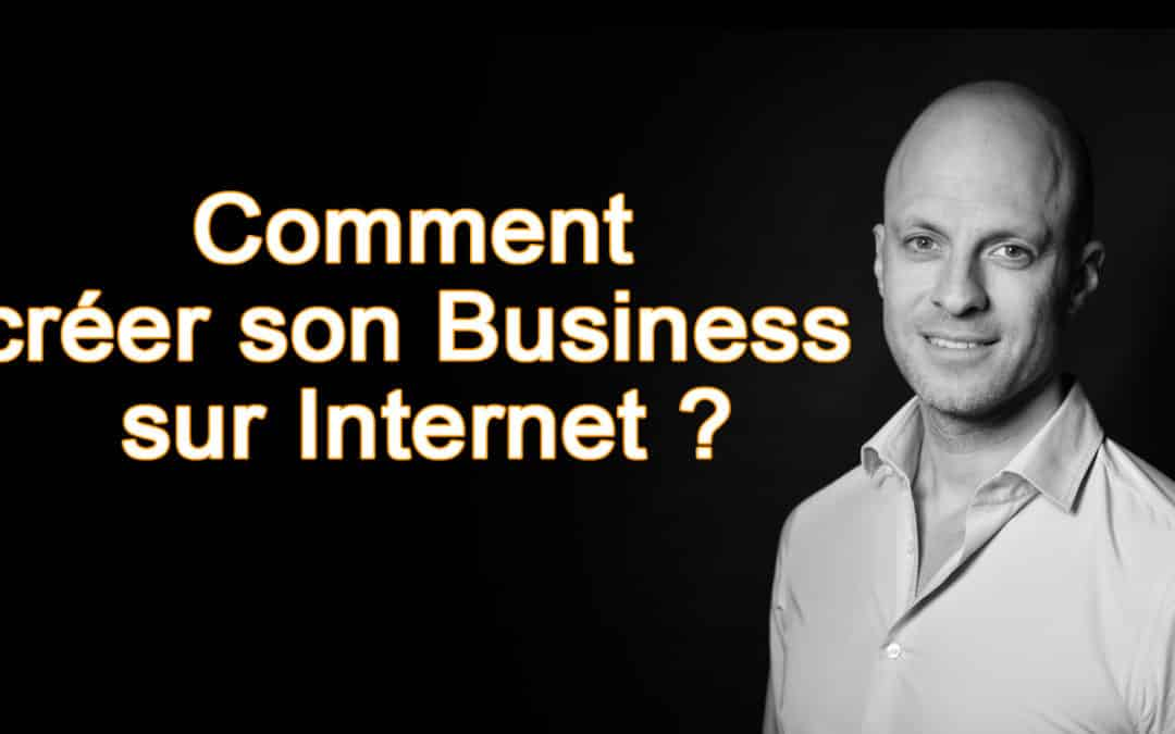 Creer Un Business Internet