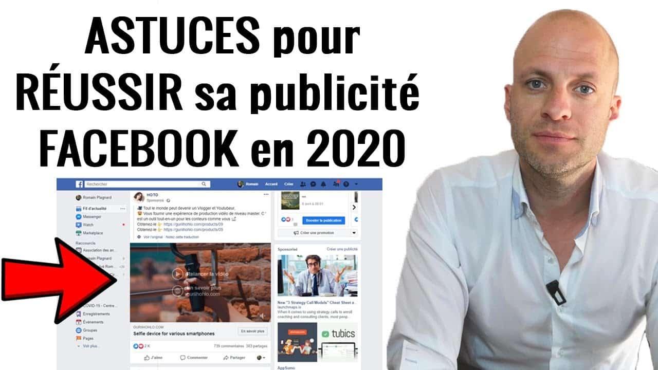 Astuces Pour RÉussir Sa Publicité Facebook En 2020
