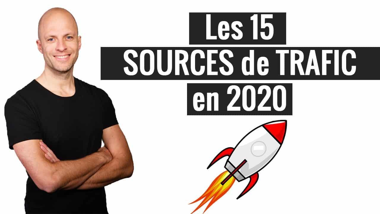Les 15 Sources De Trafic Qualifié En 2020