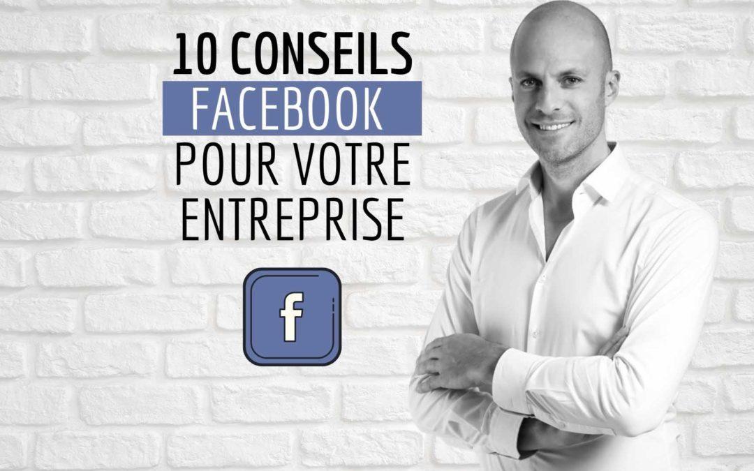 Conseils Facebook Entreprise